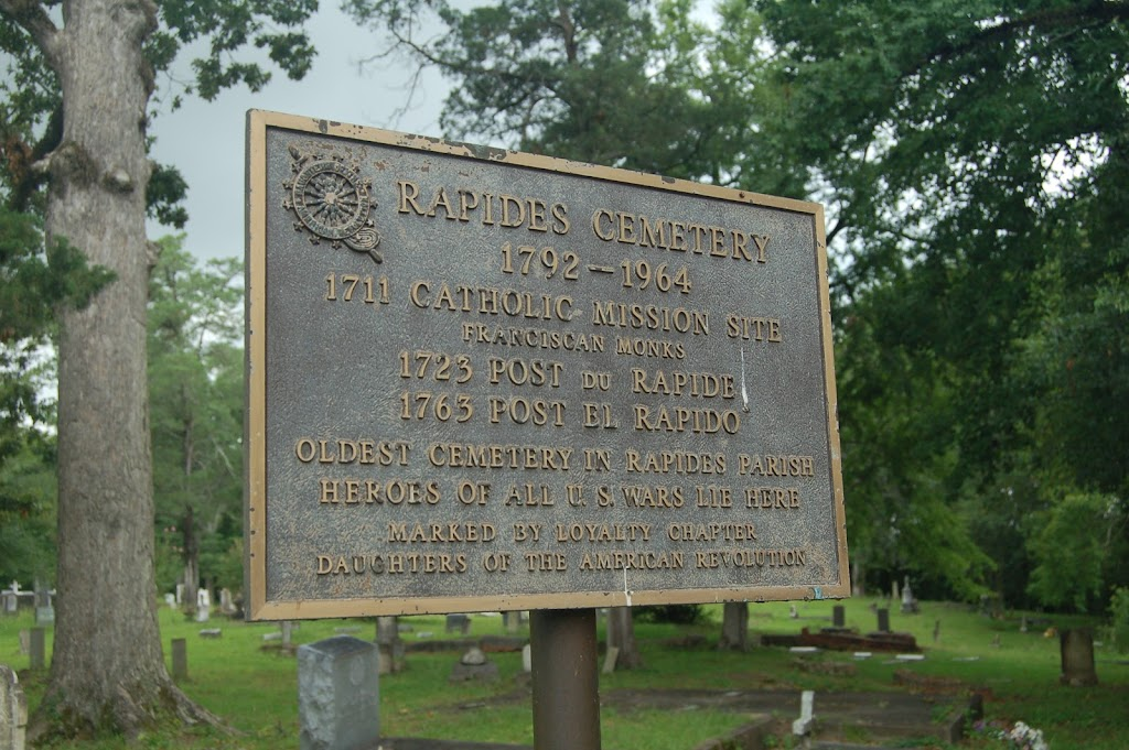 1792-19641711 Catholic Mission site.Franciscan Monks1723 Post Du Rapide1763 Post El RapidoOldest Cemetery in Rapides ParishHeroes of all U.S. Wars lie here.Marked by Loyalty Chapter Daughters of the ...