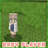 Download Baby Player MCPE Addon Mod APK to PC