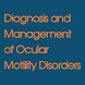 Ocular Motility Disorders, 4