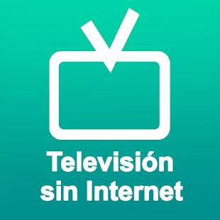 Gratis Televisión sin Internet