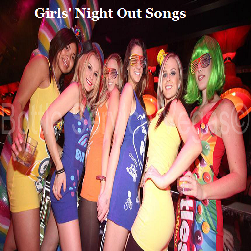 Girls' Night Out Songs (app)