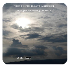 The Truth Is Not A Secret
