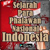 Sejarah Para Pahlawan Nasional Indonesia Lengkap