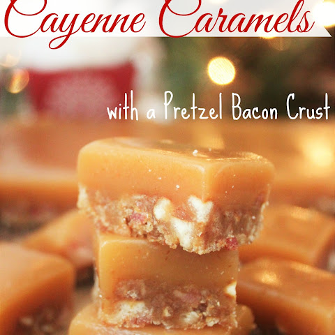 Cayenne Caramels with a Pretzel Bacon Crust