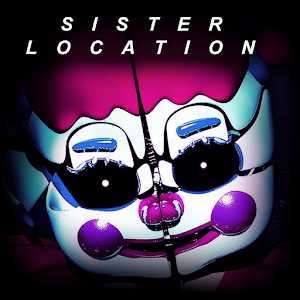 New Guide For FNAF Sister Location