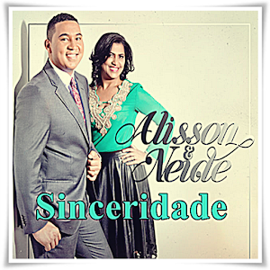 Download Alisson E Neide Sinceridade Musica for Windows Phone
