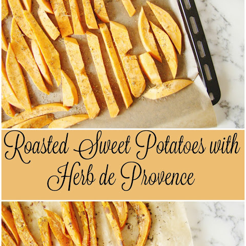 Roasted Sweet Potatoes with Herbs de Provence