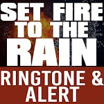 Set Fire to the Rain Ringtone APK Image