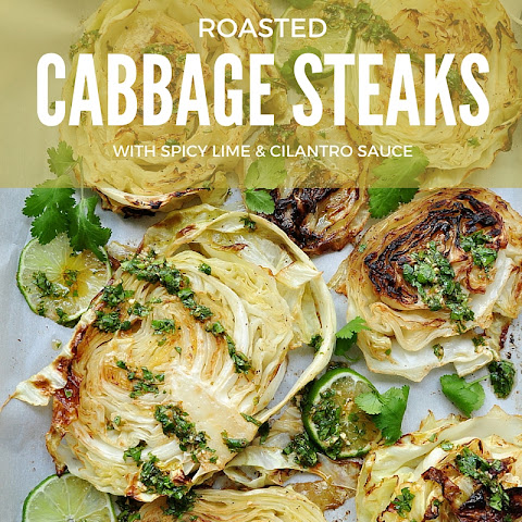 Roasted Cabbage Steaks with Spicy Lime and Cilantro Sauce