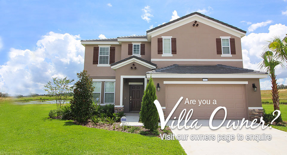 Are you a villa owner - visit our owners page