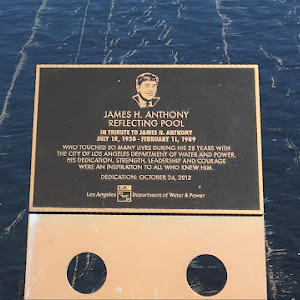 Plaque installed at the landmark reflecting pool around the Los Angeles Department of Water and Power headquarters building on Hill Street in downtown L.A. I don't know anything about James H. ...