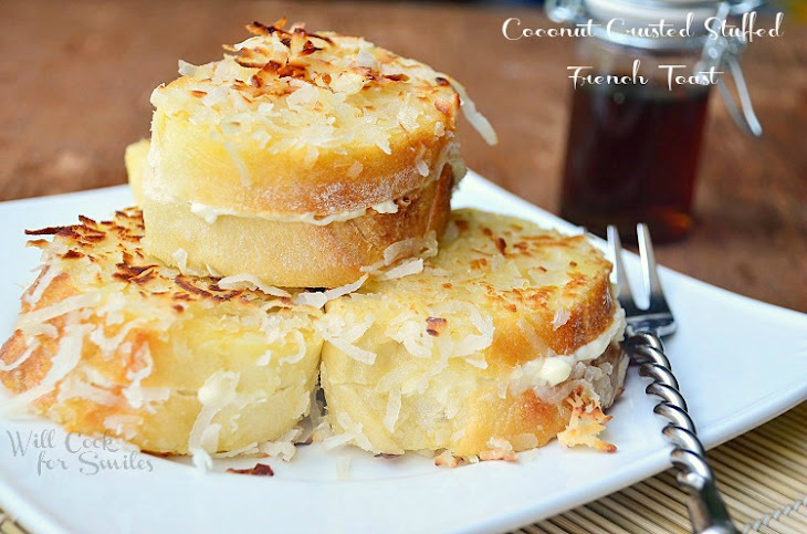Coconut Crusted Stuffed French Toast Recipe | Yummly