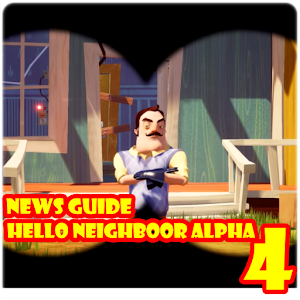 News Guide Of Hello Neighboor4 For PC