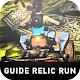 Guide Relic Run