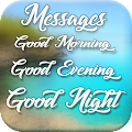 App Good Morning, Good Evening, Good Night Messages APK for Kindle