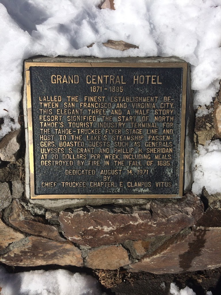 GRAND CENTRAL HOTEL 1871 - 1895 CALLED THE FINEST ESTABLISHMENT BE-TWEEN SAN FRANCISCO AND VIRGINIA CITY, THIS ELEGANT THREE AND A HALF STORY RESORT SIGNIFIED THE START OF NORTH TAHOE'S TOURIST ...