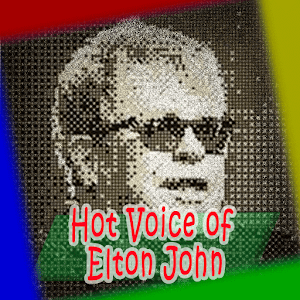 Download Hot Voice of Elton John Talent Songs for Windows Phone