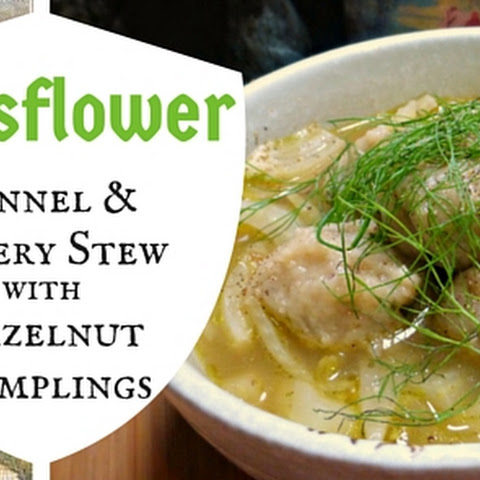 Fennel and Celery Stew with Honeyed Hazelnut Dumplings