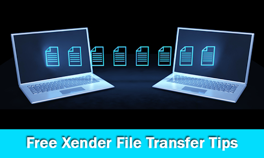 Free Xender File Transfer Tips