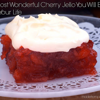 The Most Wonderful Cherry Jello You Will Ever Eat in Your Life