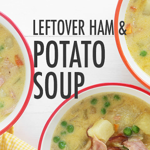 Leftover Easter Ham and Potato Soup