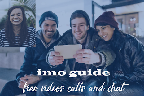 Free imo Beta 2018 video calls guide