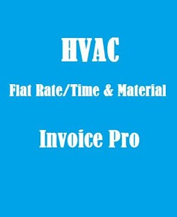 HVAC Invoice Pro screenshot for Android
