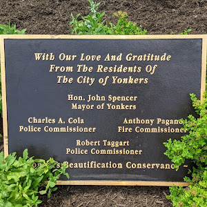 With Our Love And Gratitude From The Residents Of The City of Yonkers  Hon. John Spencer Mayor of Yonkers Charles A. Cola Police Commissioner Anthony Pagans Fire Commissioner Robert Taggart Police ...