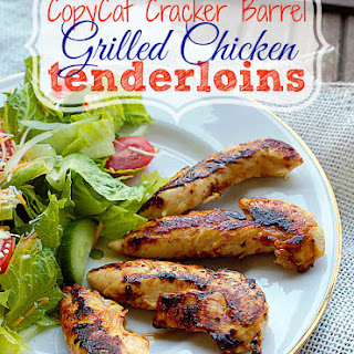 CopyCat Cracker Barrel Grilled Chicken Tenderloins