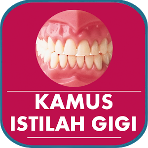 Download Kamus : Istilah Gigi for Windows Phone