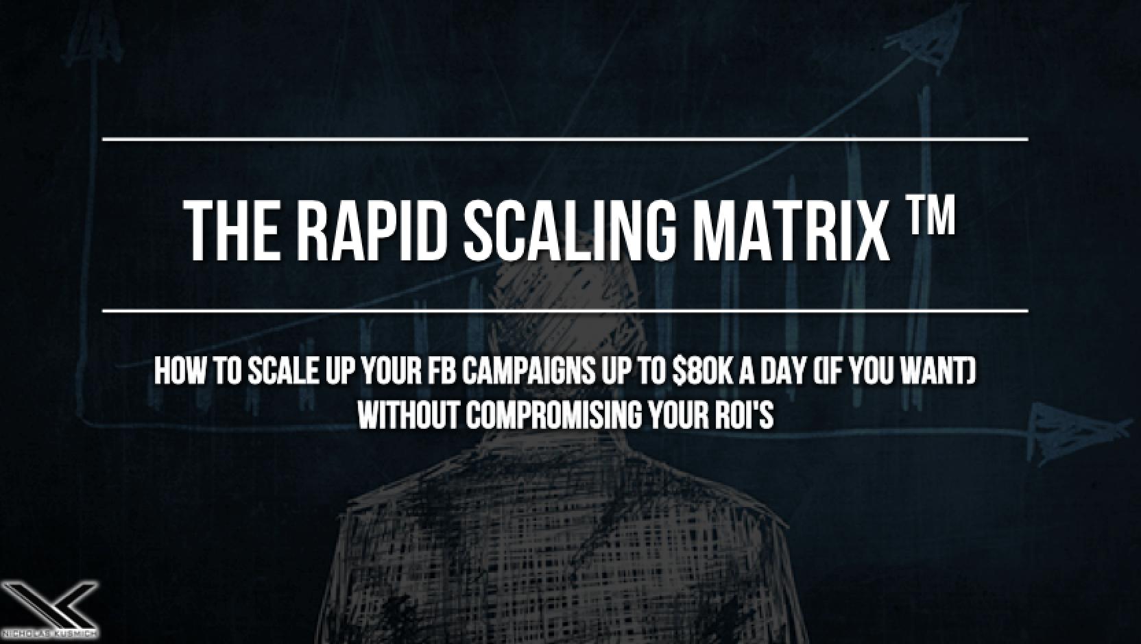 Nicholas Kusmich – Rapid Scaling Matrix Masterclass