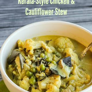 Kerala-Style Chicken and Cauliflower Stew