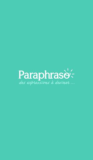 Paraphraso - Expressions et mots à deviner