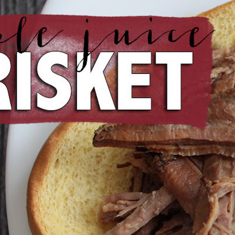 Apple Juice Brisket