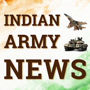 Download Indian Army News For PC Windows and Mac