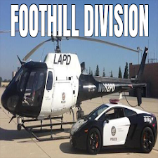 LAPD FOOTHILL