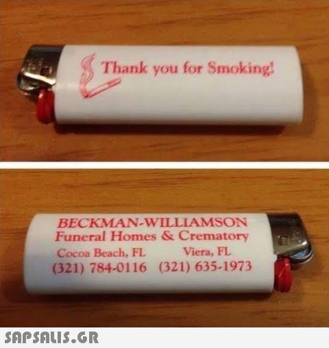 Thank you for Smoking BECKMAN-WILLIAMSON Funeral Homes & Crematory Cocoa Beach, FL (321) 784-0116 (321) 635-1973 Viera, FL