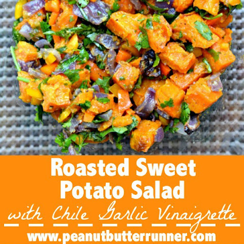 Roasted Sweet Potato Salad with Chile Garlic Vinaigrette