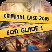 Guide Criminal Case 2016 APK for Bluestacks