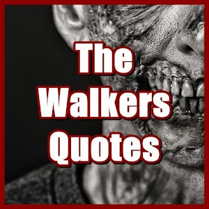 The Walkers Quotes For PC (Windows & MAC)