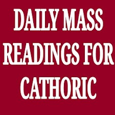 Daily Readings for Catholic