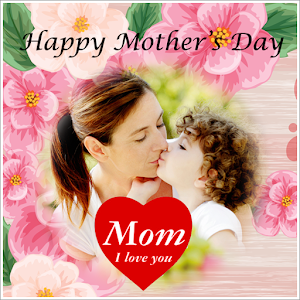 Download Mother's Day Photo Frame For PC Windows and Mac