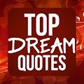 Top Inspiring Dream Quotes