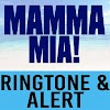 Mamma Mia Ringtone and Alert