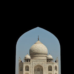 The Taj throught the Royal Gate by Md Mukibul Islam - Buildings & Architecture Statues & Monuments ( monuments, shah jahan, taj, agra, the taj mahal )