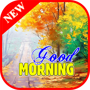 Download Good Morning For PC Windows and Mac