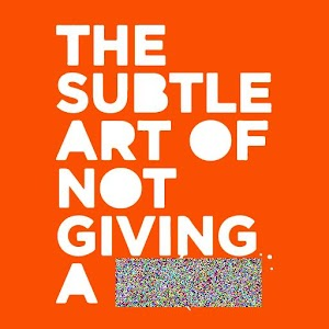 The Subtle Art of Not Giving a **** For PC / Windows 7/8/10 / Mac – Free Download