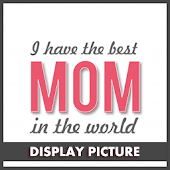 Download Full Mother's Day Dp for whatsapp 1.0 APK