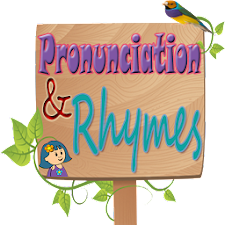 Rhymes and Easy Pronunciation