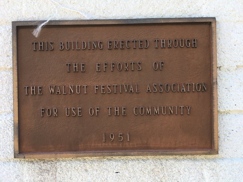 THIS BUILDING ERECTED THROUGHTHE EFFORTS OFTHE WALNUT FESTIVAL ASSOCIATIONFOR THE USE OF THE COMMUNITY Submitted by @jqmcd